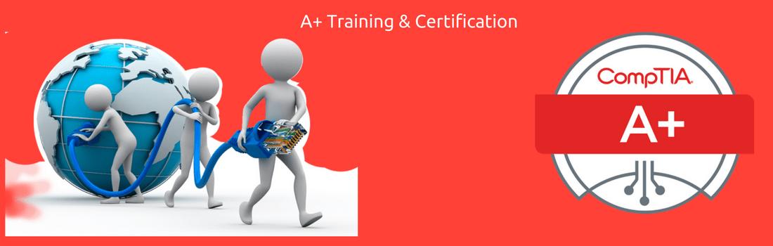 A+ Training